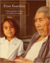 First Families: A Photographic History of California Indians