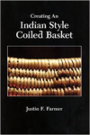 Creating an Indian Style Coiled Basket