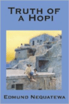 Truth of a Hopi:Stories Relating to the Origin, Myths and Clan Histories of the Hopi
