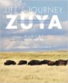 Life's Journey-Zuya: Oral Teachings from Rosebud