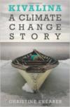 Kivalina:A Climate Change Story