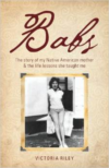 Babs: The Story of My Native American Mother & the Life Lessons She Taught Me