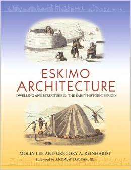 Eskimo Architecture:Dwelling and Structure in the Early Historic Period