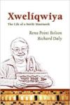 Xweliqwiya:The Life of a Sto: Lo Matriarch