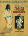 19th Century Plains Indian Dresses