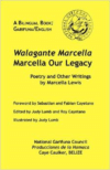 Walagante Marcella: Marcella Our Legacy