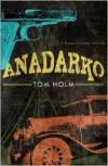 Anadarko: A Kiowa Country Mystery