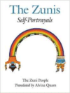 Zuni People: The Zunis: Self Portrayals