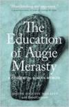 Education of Augie Merasty: A Residential School Memoir