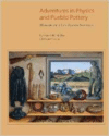 Adventures in Physics and Pueblo Pottery: Memoirs of a Los Alamos Scientist