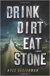 Drink Dirt Eat Stone