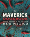 Maverick Cookbook: Iconic Recipes & Tales from New Mexico