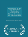 Two Months in the Camp of Big Bear. the Life and Adventures of Theresa Gowanlock and Theresa Delaney - Scholar's Choice Edition