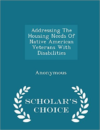 Addressing the Housing Needs of Native American Veterans with Disabilities - Scholar's Choice Edition
