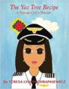 Yaz Tree Recipe: A Navajo Girl's Dream