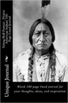 Sitting Bull Portrait (Native American Indian) 100 Page Lined Journal: Blank 100 Page Lined Journal for Your Thoughts, Ideas, and Inspiration
