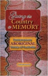 Giving This Country a Memory: Contemporary Aboriginal Voices of Australia