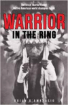 Warrior in the Ring: The Life of Marvin Camel, Native American World Champion