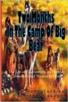 Two Months in the Camp of Big Bear: The Life and Adventures of Theresa Gowanlock and Theresa Delaney