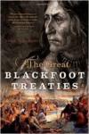 Great Blackfoot Treaties