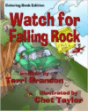 Watch for Falling Rock: Children's Coloring Book