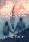Wolf Code: A Sheltering Wilderness