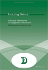 Enacting Nature: Ecocritical Perspectives on Indigenous Performance